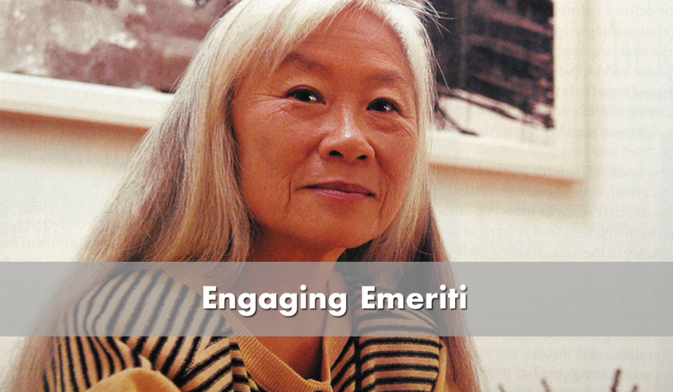 Engaging emeriti - Maxine Hong Kingston